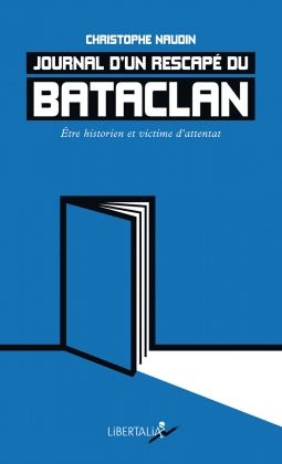Journal d'un rescapé du Bataclan