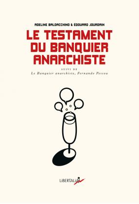 Le Testament du banquier anarchiste
