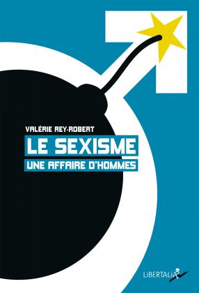 Le Sexisme, une affaire d'hommes