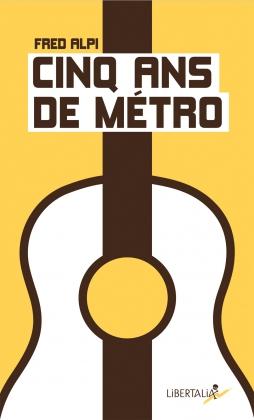 Cinq ans de métro