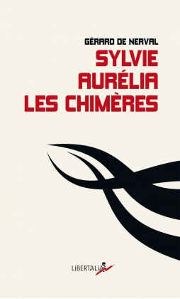 Sylvie, Aurélia, Les Chimères