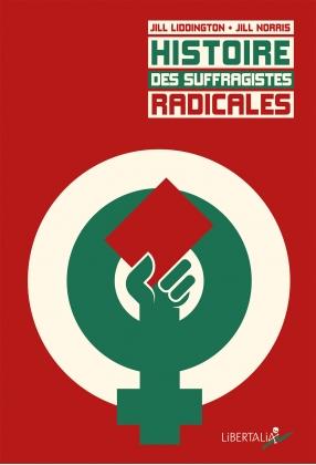 Histoire des suffragistes radicales