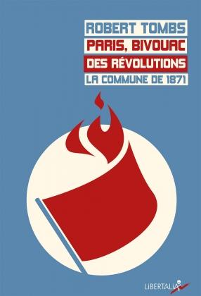 Paris, bivouac des révolutions