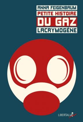 Petite histoire du gaz lacrymogène
